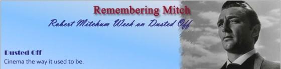 Mitchum Week, August 3-9, 2009