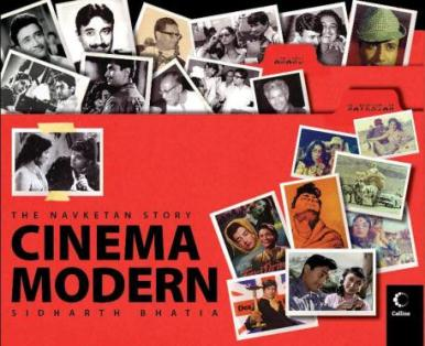 Sidharth Bhatia's Cinema Modern: The Navketan Story