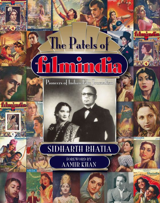 Sidharth Bhatia's 'The Patels of Filmindia: PIoneers of Indian Film Journalism'
