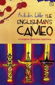 The Englishman's Cameo, the first book in the Muzaffar Jang series.